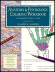 Anatomy & Physiology Coloring Woorkbook: A Complete Study Guide, 4th Edition