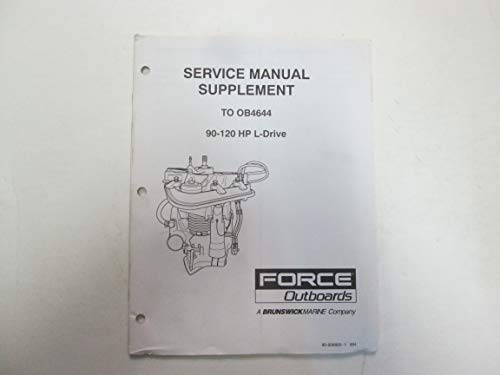 (Force Outboards 90-120 HP L- Drive Service Manual Supplement OB4644 OEM ***)