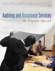 Auditing and Assurance Services An Integrated Approach 10th Edition (Tenth Edition)