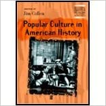 Popular Culture in American History (01) by Cullen, Jim [Paperback (2000)]