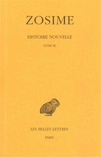 Histoire nouvelle: Tome II, 1re partie : Livre III. (Collection Des Universites de France Serie Grecque) (French Edition)