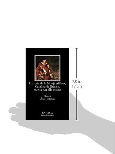 Historia de la Monja Alférez, Catalina de Erauso, escrita por ella misma: 524 Letras Hispánicas: Amazon.es: Erauso, Catalina de: Libros