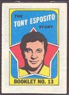 1971 O-Pee-Chee Booklets (Hockey) Card# 13 Tony Esposito - topps of the Chicago Black Hawks ExMt Condition