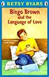 Bingo Brown and the Language of Love, Betsy Byars, 0833558463