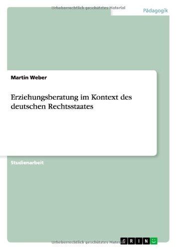 Erziehungsberatung im Kontext des deutschen Rechtsstaates