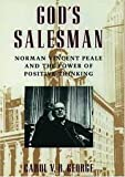 img - for God's Salesman: Norman Vincent Peale & the Power of Positive Thinking (Religion in America) book / textbook / text book