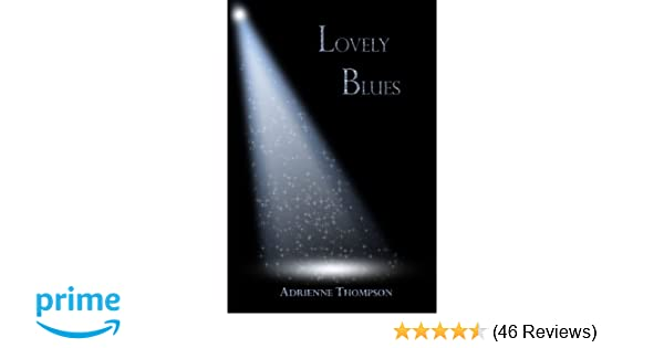 Amazon.com: Lovely Blues (Bluesday Book II) (9780983756965 ...