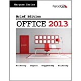 MICROSOFT OFFICE 2013,BRIEF, Seguin, Roggenkamp, Rutkosky Rutkosky, 076385266X