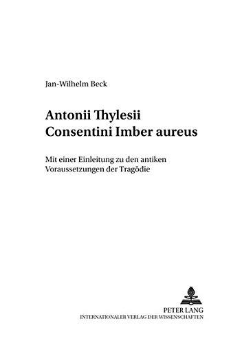 Antonii Thylesii Consentini