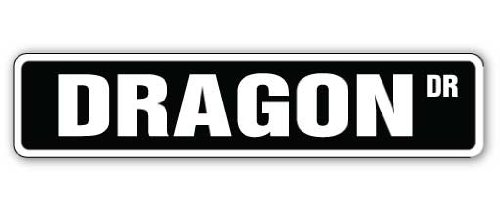 (DRAGON Street Sign novelty mythology fantasy lizard knight | Indoor/Outdoor | 18