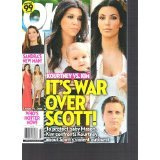 OK! Weekly Magazine August 9, 2010 (1-1238, Kourtney VS. Kim: It's War Over Scott! To protect baby Mason, Kim confronts Kourtney about Scott's violent outburst!)