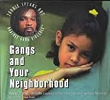 Gangs and Your Neighborhood, Stanley T. Williams, 1568381379