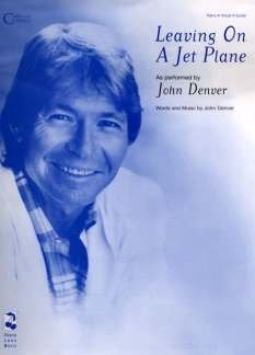 Leaving on a Jet Plane (Piano Vocal, Sheet Music)