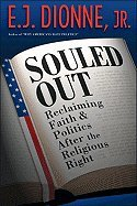 Souled Out Reclaiming Faith & Politics After the Religious Right (Hardcover, 2008) from Princston UP,2008