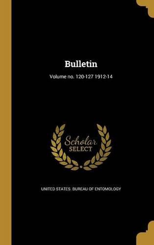 Download Bulletin; Volume No. 120-127 1912-14 pdf