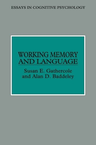Working Memory and Language (Essays in Cognitive Psychology) by Susan E. Gathercole (1993-09-03)