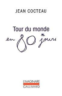 Tour du monde en 80 jours : mon premier voyage, Cocteau, Jean