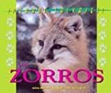 img - for Perros Salvajes (Wild Canines of North America) - El Zorro (The Fox) book / textbook / text book