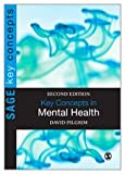 Key Concepts in Mental Health, Pilgrim, David, 1848608799