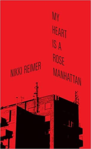 My Heart is a Rose Manhattan