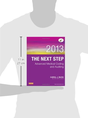The Next Step: Advanced Medical Coding and Auditing, 2013 Edition