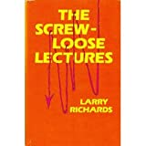 The Screwloose Lectures, Larry Richards, 084990255X