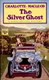 The Silver Ghost, Charlotte MacLeod, 0445408286