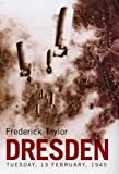 Dresden: Tuesday, 13 February 1945