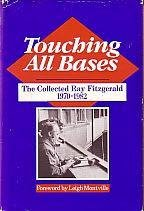 Touching All Bases: The Collected Ray Fitzgerald 1970-1982
