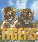 Download We Are Tigers by Molly Grooms (2007-03-01) pdf epub