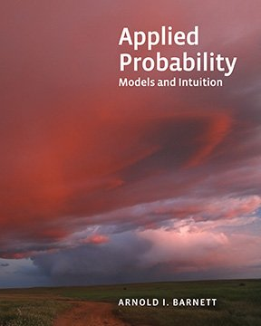 Applied Probability: Models and Intuition