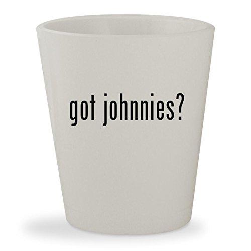 got johnnies? - White Ceramic 1.5oz Shot Glass (Test Game Ds Johnny)