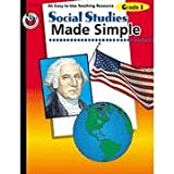 Social Studies Made Simple, School Specialty Publishing Staff and Carson-Dellosa Publishing Staff, 0764701738