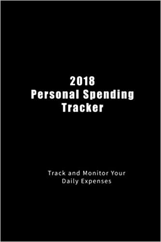2018 personal spending tracker track and monitor your daily
