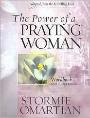 The Power of a Praying Woman Workbook edition by