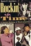 Rock'in in Time, David P. Szatmary, 0131755889