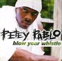 Petey Pablo - Blow Your Whistle