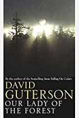 Our Lady of the Forest by David Guterson (3-Nov-2003) Hardcover Hardcover