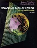 Financial Management : Theory and Practice, Brigham, Eugene F. and Ehrhardt, Michael C., 0030335612