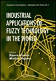 Industrial Applications of Fuzzy Technology in the World, , 9810223668