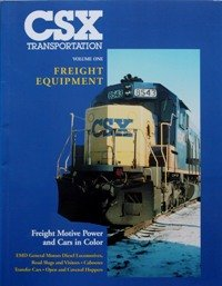 CSX Transportation, Vol. 1, Freight Equipment: EMD General Motors Diesel Locomotives, Road Slugs and Transfer Cabooses, Open and Covered Hoppers