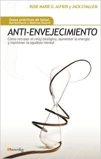 Anti-envejecimiento (Spanish Edition) (Spanish) Paperback – April 1, 2007
