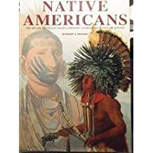 Native Americans: The Art and Travels of Charles Bird King, George Catlin and Karl Bodmer by Robert J. Moore (2002-09-03)