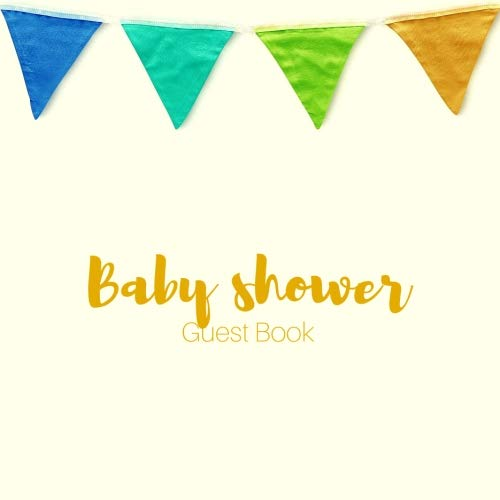 Baby Shower Guest Book: Guest Book. Free Layout Message Book For Family and Friends To Write in, Men, Women, Boys & Girls / Party, Home / Use Spaces ... size - Free Girl Invitations Baby Shower