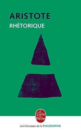 Rhetorique (Ldp Class.Philo) (English and French Edition)