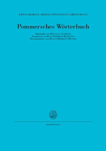 Pommersches Wörterbuch: Begründet von Wolfgang Stammler Fortgesetzt on