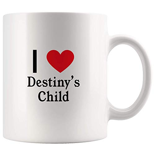 I Love Destiny's Child Tea and Coffee Mug: 11oz Tea and Coffee Mug Merchandise For Fans Of Destiny's Child!