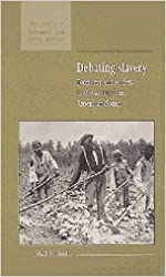 Debating Slavery: Economy and Society in the Antebellum American South (New Studies in Economic and Social History)