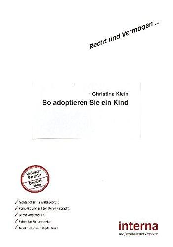So adoptieren Sie ein Kind (Recht und Vermögen)