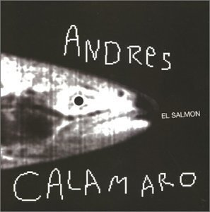 Salmon by Calamaro, Andres (2007-10-25) ()